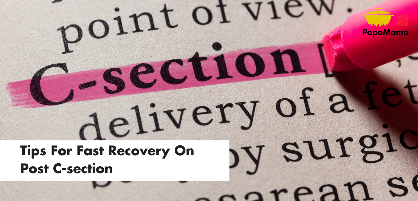 Tips For Fast Recovery On Post C-section