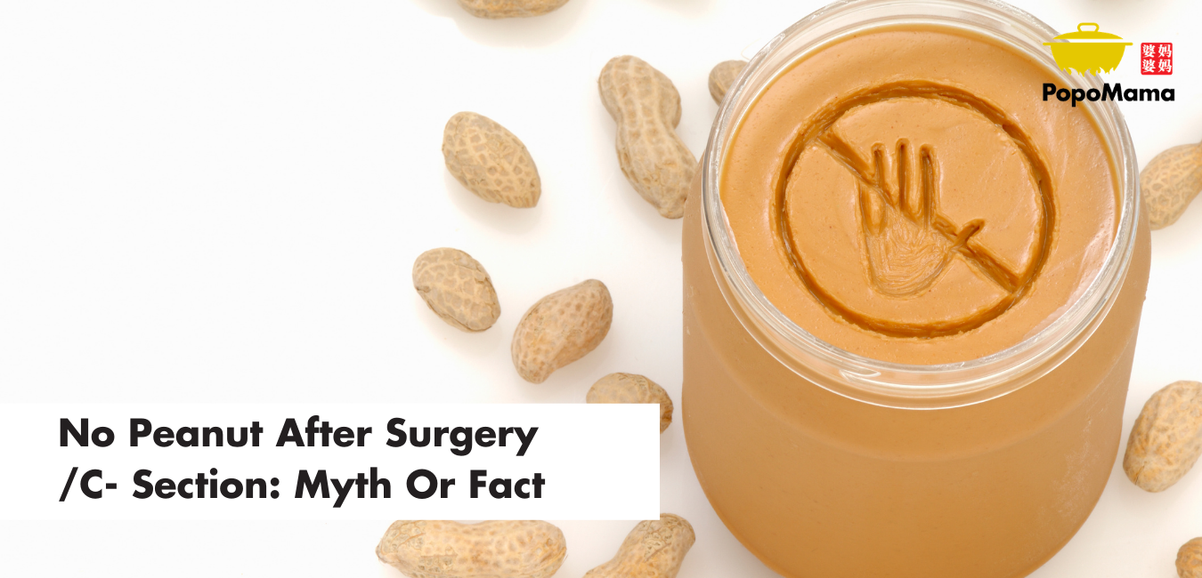 No Peanut After Surgery/ C- Section: Myth Or Fact