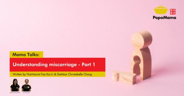 Understanding miscarriage - Part 1
