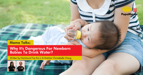 Why It's Dangerous For Newborn Babies to Drink Water?
